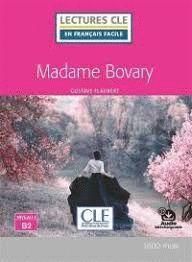MADAME BOVARY LECTURES EN FRANCAIS FACILE + CD. NIVEAU 4/B2