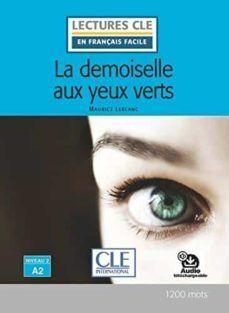 LA DEMOISELLE  AUX YEUX VERTS. NUVEAU 2 A2. AUDIO TELECHARGEABLE