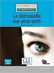 DEMOISELLE AUX YEUX VERTS. NIVEAU 2 A2. CD