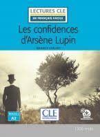 LES CONFIDENCES D'ARSENE LUPIN - NIVEAU 2/A2 + CD
