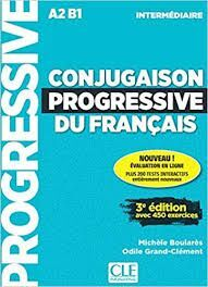 CONJUGAISON PROGRESSIVE DU FRANCAIS A2 B1 INTERMEDIAIRE