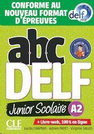ABC DELF JUNIOR SCOLAIRE - NIVEAU A2 - LIVRE+DVD - CONFORME AU NOUVEAU FORMAT D'