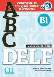 ABC DELF. ENTRAINEMENT EN LIGNE - NIVEAU B1 - LIVRE+CD