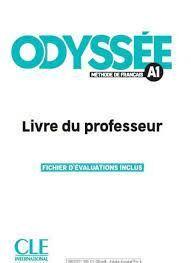 ODYSSÉE. METHODE DE FRANCAIS A2. LIVRE DU PROFESSEUR. FICHIER D'EVALUATIONS INCLUS