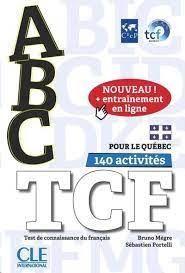 ABC TCF POUR LE QUÉBEC - TOUS NIVEAUX - LIVRE + CD + ENTRAINEMENT EN LIGNE