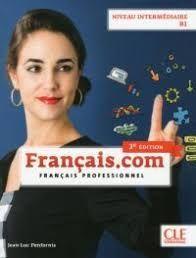 FRANCAIS.COM . NIVEAU NTERMEDIARE  B1