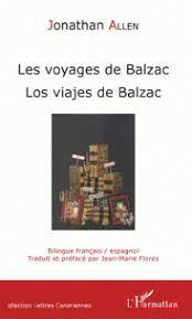 LES VOYAGES DE BALZAC. LOS VIAJES DE BALZAC