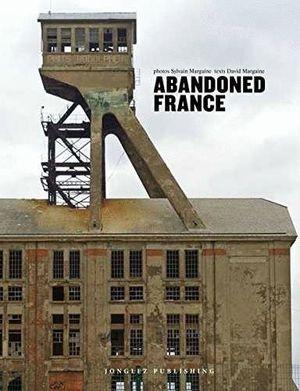 ABANDONED FRANCIA