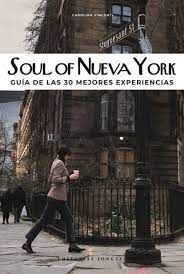 SOUL OF NUEVA YORK