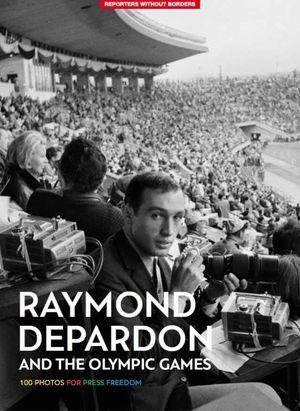 RAYMOND DEPARDON - 100 FOTOS DE LOS JUEGOS OLIMPICOS / AND THE OLIMPIC GAMES