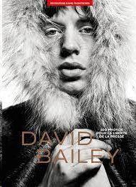 DAVID BAILEY. 100 PHOTOS POUR LA LIBERTE DE LA PRESSE