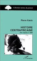 HISTOIRE CENTRAFRICAINE