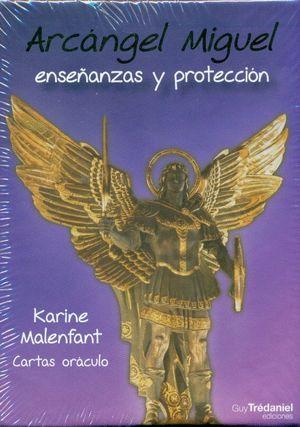 ARCANGEL MIGUEL. ENSEÑANZAS Y PROTECCION