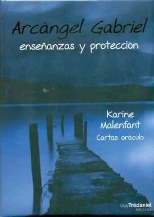 ARCANGEL GABRIEL. ENSEÑANZAS Y PROTECCION