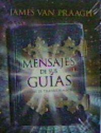MENSAJES DE SUS GUIAS