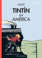 TINTÍN EN AMÉRICA (VERSION ORIGINAL 1932 - COLORACIÓN INÉDITA))