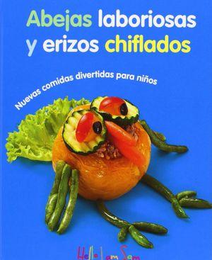 ABEJAS LABORIOSAS Y ERIZOS CHIFLADOS