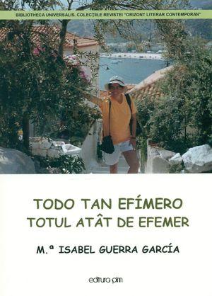 TODO TAN EFÍMERO. TOTUL ATAT DE EFEMER