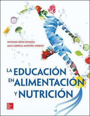 LA EDUCACION EN ALIMENTACION Y NUTRICION
