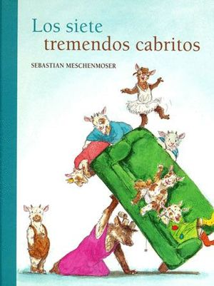 LOS SIETE TREMENDOS CABRITOS