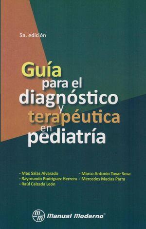 GUIA PARA EL DIAGNOSTICO Y TERAPEUTICA EN PEDIATRIA
