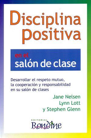 DISCIPLINA POSITIVA EN EL SALON DE CLASE