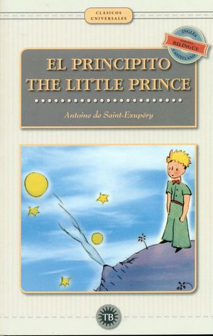EL PRINCIPITO / THE LITTLE PRINCE (BILINGUE)