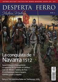 DESPERTA FERRO N.53 LA CONQUISTA DE NAVARRA 1512