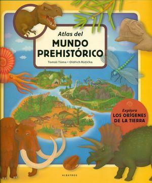 ATLAS DEL MUNDO PREHISTORICO