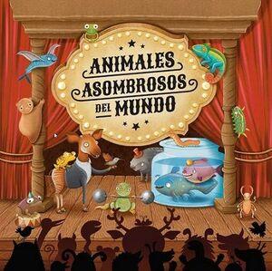 ANIMALES ASOMBROSOS DEL MUNDO