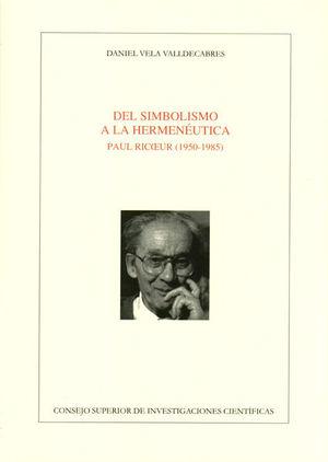 DEL SIMBOLISMO A LA HERMENÉUTICA
