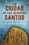 LA CIUDAD DE LOS HOMBRES SANTOS - LOS BUSCADORES 3