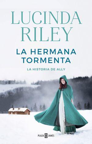 LA HERMANA TORMENTA. LA HISTORIA DE ALLY (LAS SIETE HERMANAS 2)