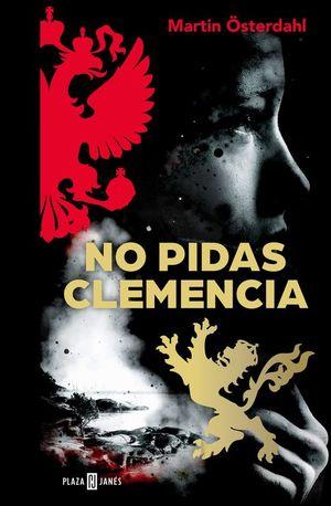 NO PIDAS CLEMENCIA