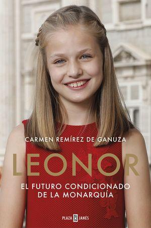 LEONOR, EL FUTURO CONDICIONADO DE LA MONARQUÍA
