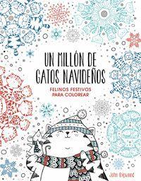 UN MILLÓN DE GATOS NAVIDEÑOS: FELINOS FESTIVOS PARA COLOREAR