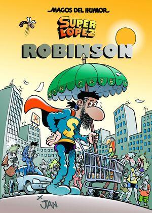MAGOS DEL HUMOR N.193 SUPER LOPEZ. ROBINSON