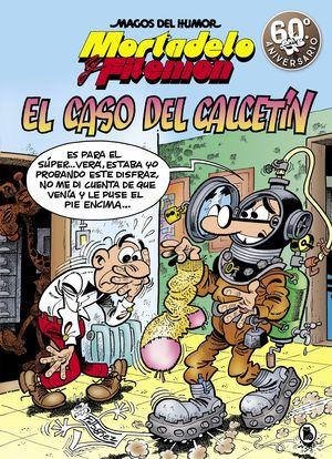 MORTADELO Y FILEMÓN. EL CASO DEL CALCETÍN. MAGOS DEL HUMOR 195