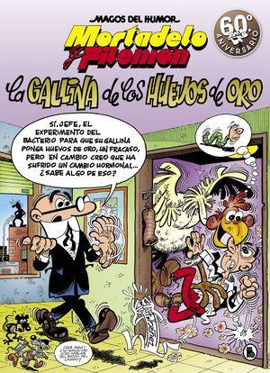 MORTADELO Y FILEMÓN. LA GALLINA DE LOS HUEVOS DE ORO. MAGOS DEL HUMOR 196