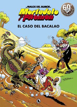 MAGOS DEL HUMOR MORTADELO Y FILEMÓN N. 6 EL CASO DEL BACALAO