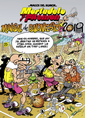 MORTADELO Y FILEMÓN N.200 MUNDIAL BALONCESTO 2019