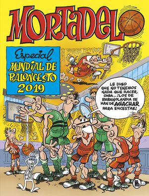 MORTADELO. ESPECIAL MUNDIAL BALONCESTO 2019