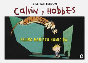 FELINO MANÍACO HOMICIDA - CALVIN Y HOBBES 3