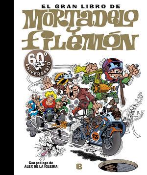 EL GRAN LIBRO DE MORTADELO Y FILEMON. 60 ANIVERSARIO