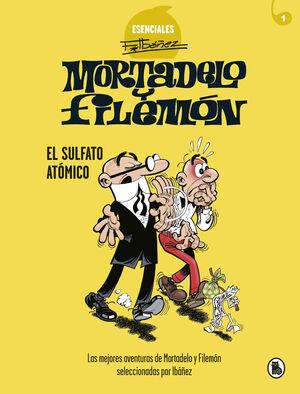 MORTADELO Y FILEMON ESENCIALES 1 EL SULFATO ATOMICO