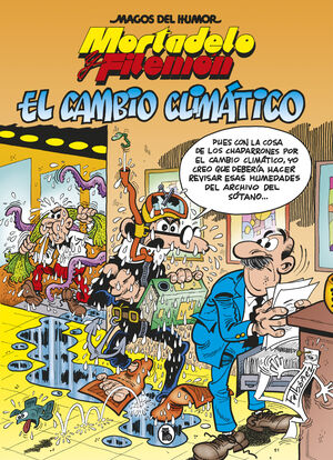 MORTADELO Y FILEMON. EL CAMBIO CLIMÁTICO (MAGOS DEL HUMOR 211)