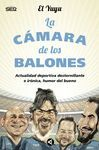 CAMARA DE LOS BALONES, LA  INCLUYE CD CON LOS GAGS MÁS DESTERNILLANTES)