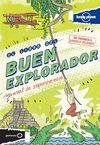 LIBRO DEL BUEN EXPLORADOR, EL. MANUAL DE SUPERVIVENCIA