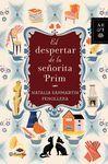 DESPERTAR DE LA SEÑORITA PRIM, EL
