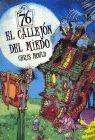 CALLEJON DEL MIEDO, EL (CON UNA ASOMBROSA CASA DESPLEGABLE)